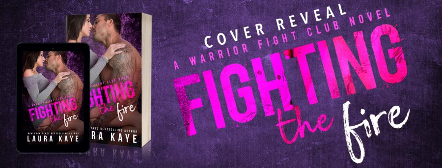 FIGHTING THE FIRE Cover Reveal