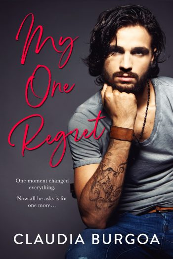 MY ONE REGRET by Claudia Burgoa