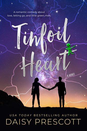 TINFOIL HEART by Daisy Prescott