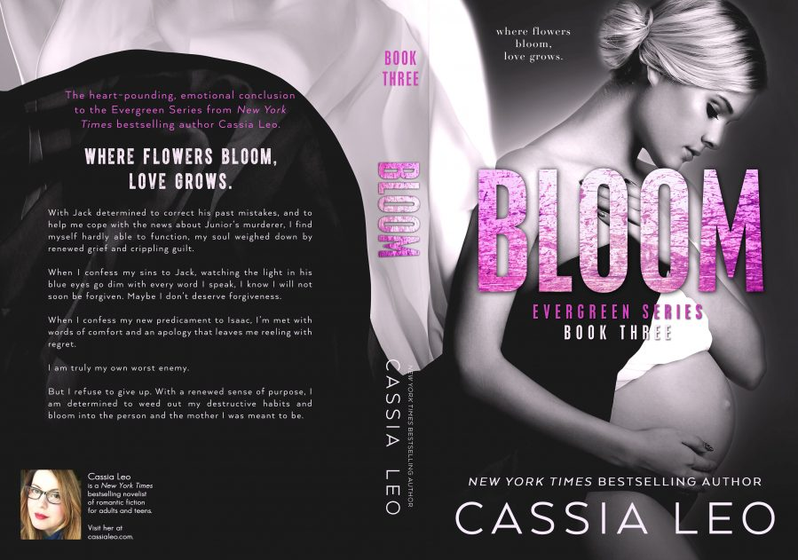 BLOOM (Evergreen #3) by Cassia Leo (Full Cover)