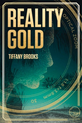 REALITY GOLD (Shifting Reality Collection #1) by Tiffany Brooks
