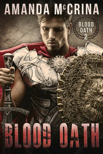 BLOOD OATH (Blood Oath #2) by Amanda McCrina
