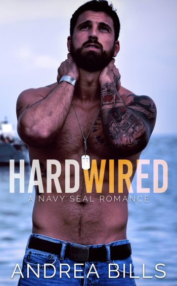 HARDWIRED (Navy SEAL #1) by Andrea Bills