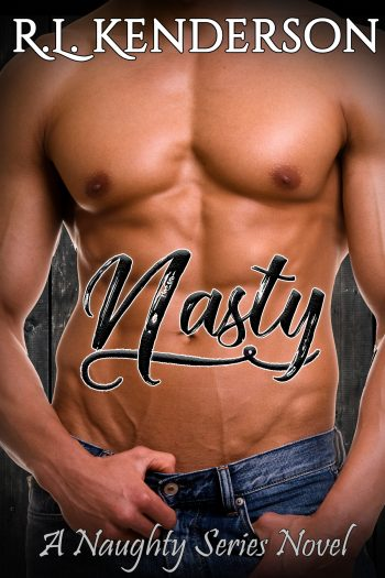 NASTY (Naughty #2) by R.L. Kenderson