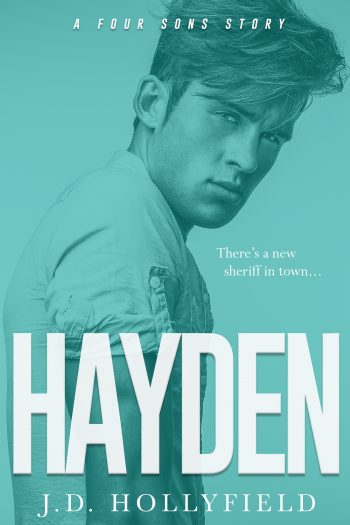 HAYDEN (Four Sons #2) by J.D. Hollyfield