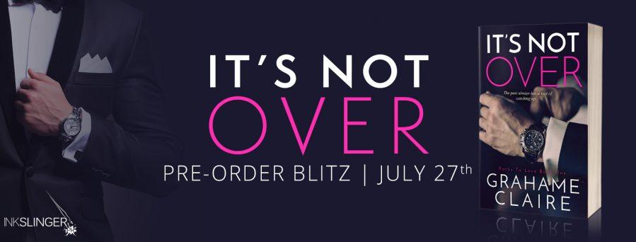 IT'S NOT OVER Preorder Blitz