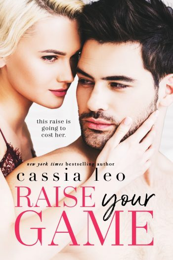 RAISE YOUR GAME by Cassia Leo