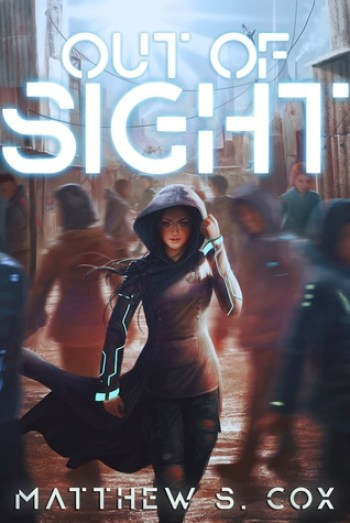 OUT OF SIGHT (Progenitor #1) by Matthew S. Cox