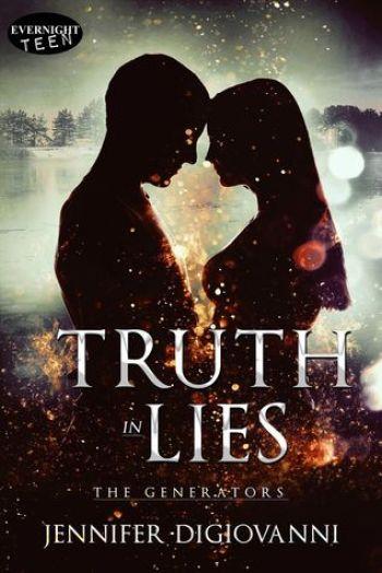 TRUTH IN LIES (The Generators #2) by Jennifer DiGiovanni
