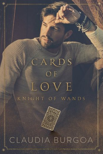 KNIGHT OF WANDS (Cards of Love) by Claudia Burgoa