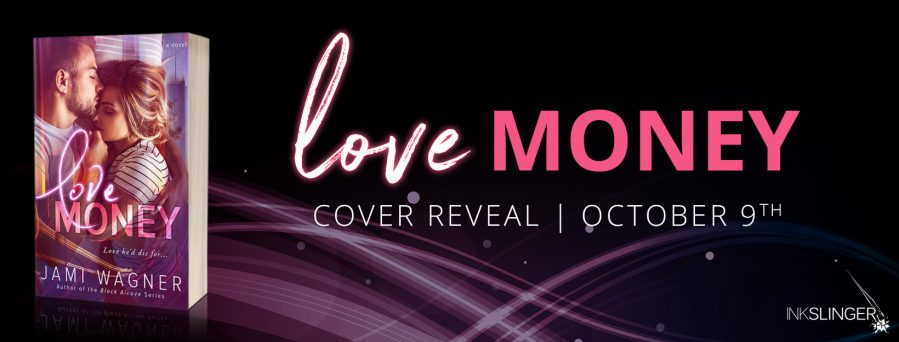 LOVE MONEY Cover Reveal