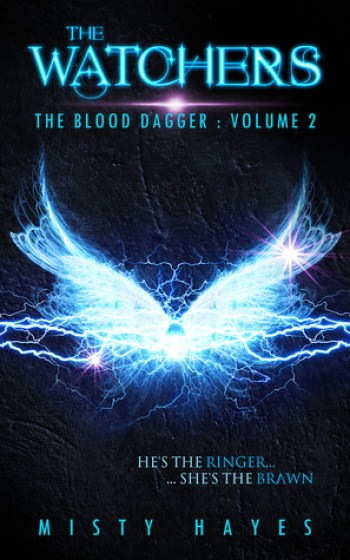 THE WATCHERS (The Blood Dagger #2) by Misty Hayes