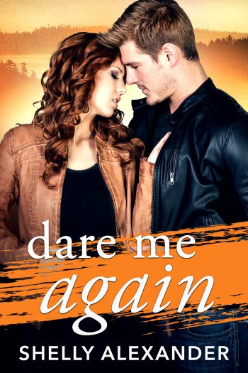 DARE ME AGAIN (Angel Fire Falls #2) by Shelly Alexander
