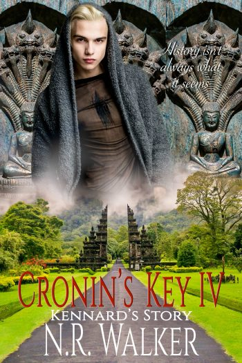 CRONIN'S KEY IV (Cronin's Key #4) by N.R. Walker