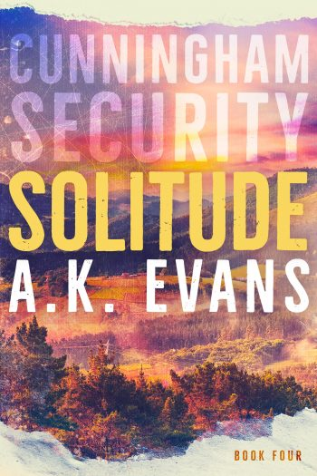 SOLITUDE (Cunningham Security #4) by A.K. Evans