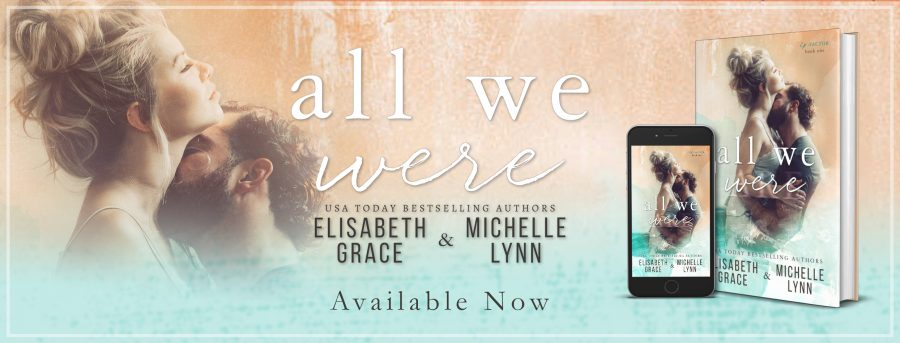ALL WE WERE Release Day