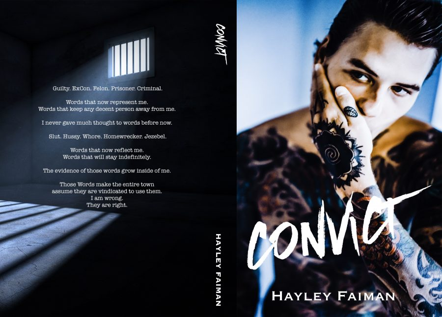 CONVICT (Unfit Hero #1) by Hayley Faiman (Full Cover)