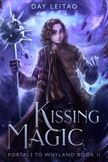 KISSING MAGIC (Portals to Whyland #2) by Day Leitao