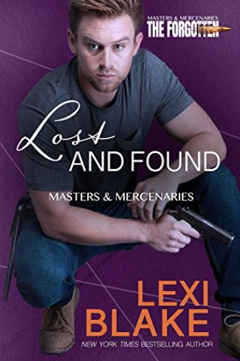 LOST AND FOUND (Masters and Mercenaries – The Forgotten #2) by Lexi Blake
