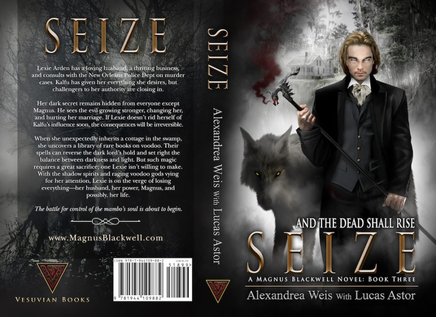 SEIZE (Magnus Blackwell #3) by Alexandrea Weis and Lucas Astor (Full Cover)