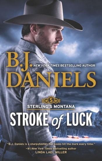 STROKE OF LUCK (Sterling's Montana #1) by B.J. Daniels