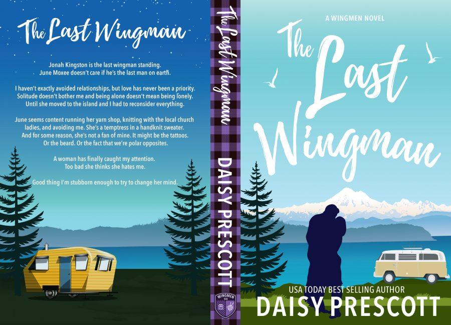 THE LAST WINGMAN (Wingmen #6) by Daisy Prescott (Full Cover)