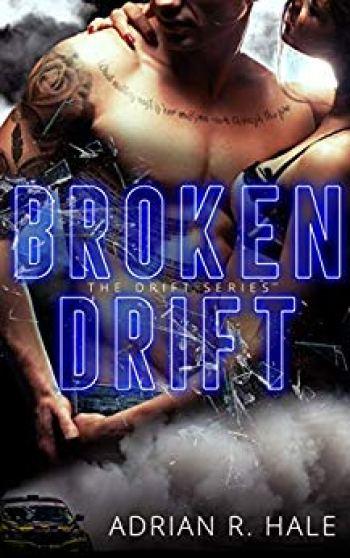 broken drift amazonBROKEN DRIFT (Drift #2) by Adrian R. Hale