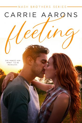 FLEETING (The Nash Brothers #1) by Carrie Aarons