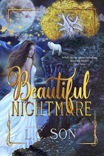 BEAUTIFUL NIGHTMARE (Beautiful Nightmare #1) by L.C. Son