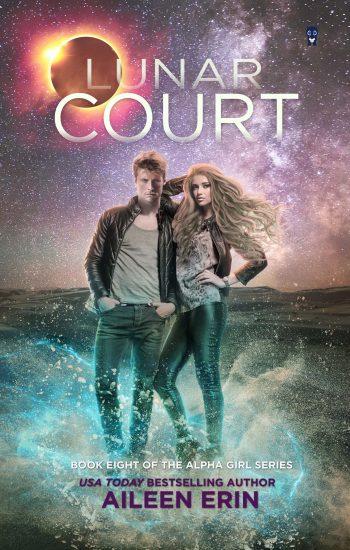 LUNAR COURT (Alpha Girl #8) by Aileen Erin