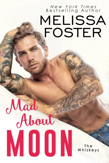 MAD ABOUT MOON (Whiskeys #5) by Melissa Foster