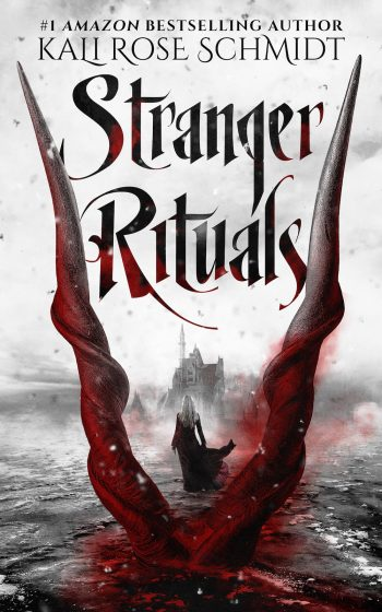 STRANGER RITUALS by Kali Rose Schmidt