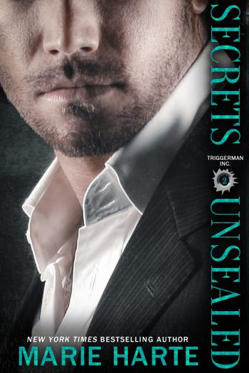 SECRETS UNSEALED (Triggerman Inc. #2) by Marie Harte