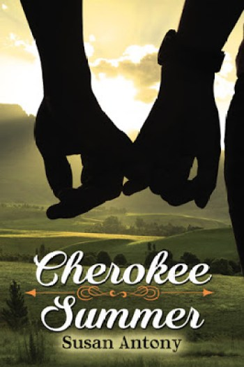 CHEROKEE SUMMER by Susan Anthony
