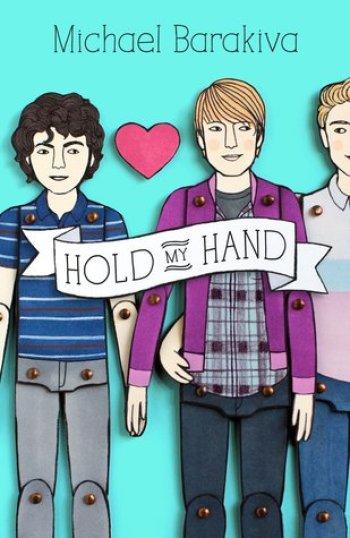 HOLD MY HAND by Michael Barakiva
