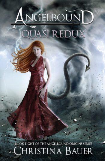QUASI REDUX (Angelbound Origins #8) by Christina Bauer
