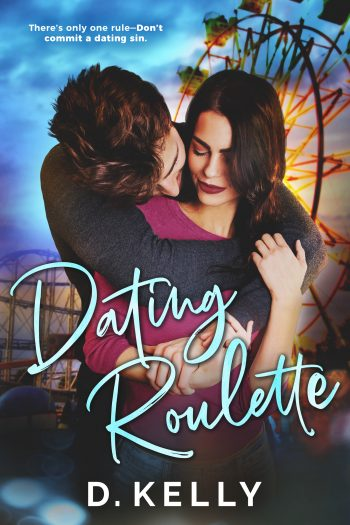 DATING ROULETTE by D. Kelly