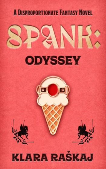 SPANK: Odyssey by Klara Raškaj