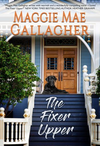 THE FIXER UPPER (Echo Springs #1) by Maggie Mae Gallagher