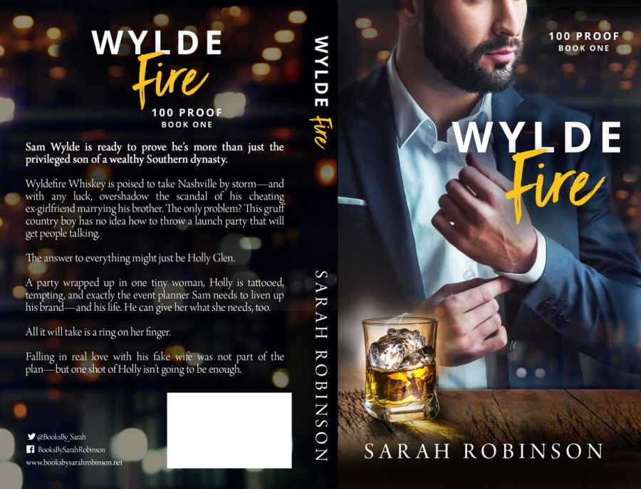 WYLDE FIRE (100 Proof #1) by Sarah Robinson (Full Cover)