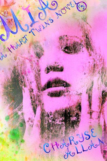 MIA (A Hart Twins Novel Rx #2) by Charyse Allan