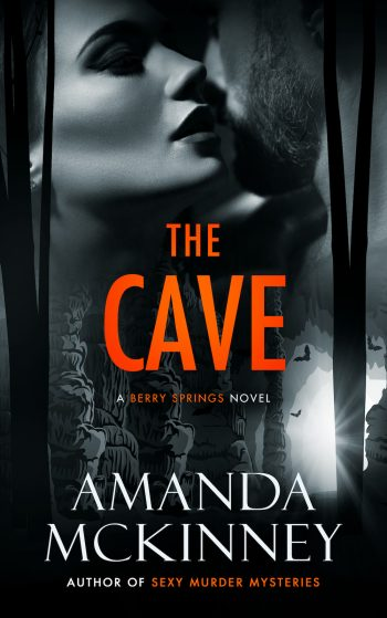 THE CAVE (Berry Springs #7) by Amanda McKinney