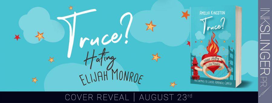 TRUCE? HATING ELIJAH MONROE Cover Reveal