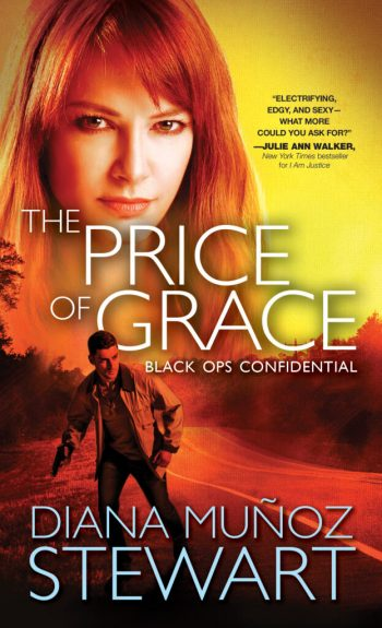 THE PRICE OF GRACE (Black Ops Confidential #2) by Diana Muñoz Stewart
