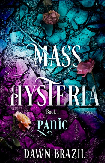 PANIC (Mass Hysteria #1) by Dawn Brazil