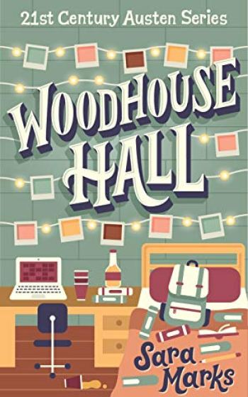 WOODHOUSE HALL by Sara Marks