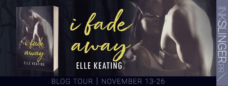 I FADE AWAY Blog Tour