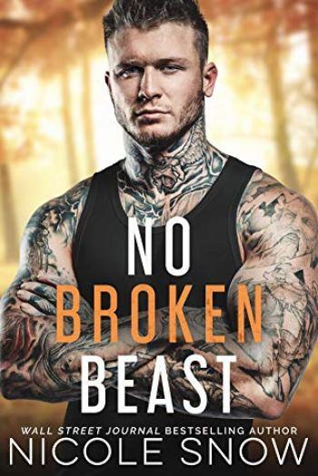 NO BROKEN BEAST by Nicole Snow