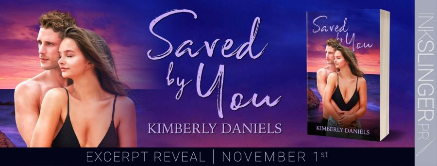 SAVED BY YOU Excerpt Reveal