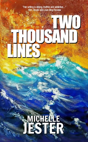TWO THOUSAND LINES by Michelle Jester